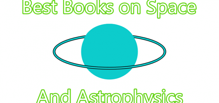 Best Books On Space And Astrophysics