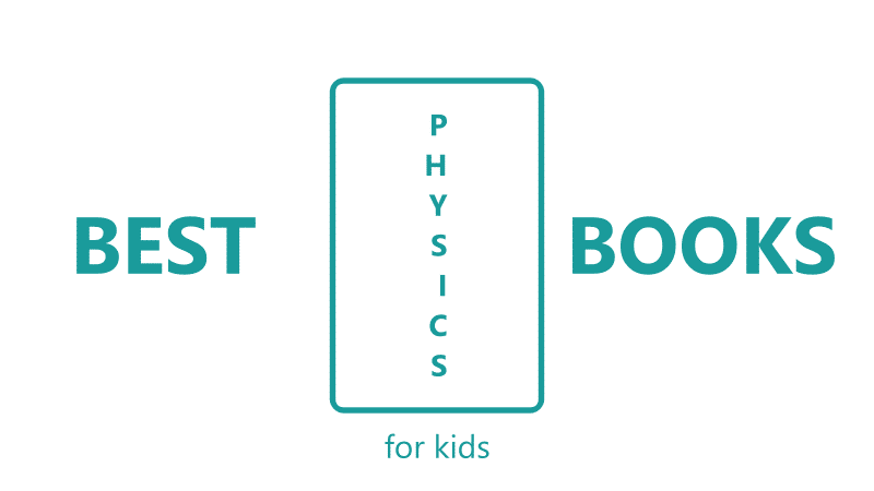 Physics Books For Kids